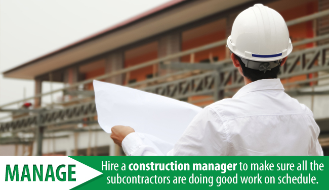 Have a Construction Manager