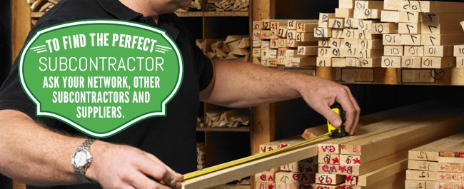 finding the perfect subcontractor steve allen construction