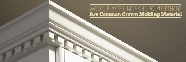 Common Crown Molding Materials