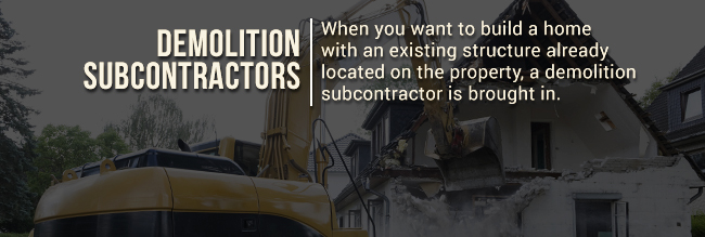 types of sub contractors If you've decided to use a general contractor to build your home, part of their responsibility is to hire subcontractors to help complete the job.